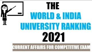 #educationalbyarun  THE WORLD & INDIAN UNIVERSITY RANKING 2021