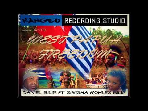 West Papua Freedom Daniel Bilip ft Sirisha Rohles Bilip