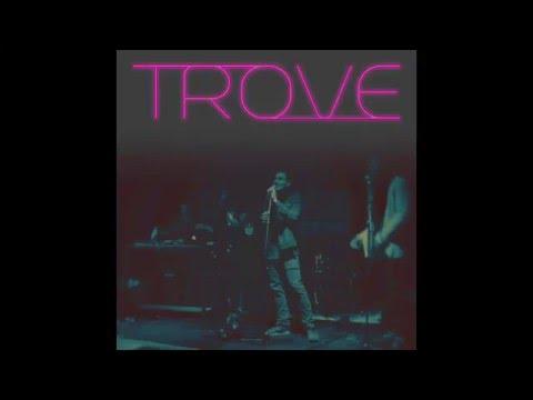 TROVE - Lookin For Me (Trevor the Trashman, GRUMBY, Hari Mint)