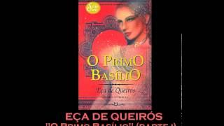 """AUDIOLIVRO: """"O Primo Basílio"""", de Eça de Queirós (parte 1)"""