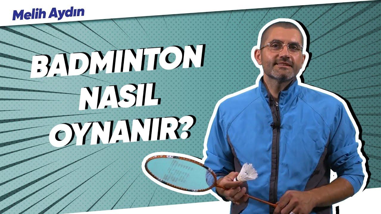 BADMİNTON TEMEL TEKNİKLERİ