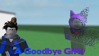 ROBLOX SCRIPT SHOWCASE: Nebula's Goodbye Gift
