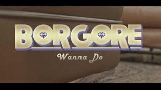 Смотреть клип Borgore - Wanna Do