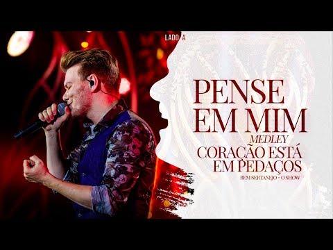 Michel Teló - Pot Pourri - Pense em Mim / Coração Está em Pedaços | DVD Bem Sertanejo