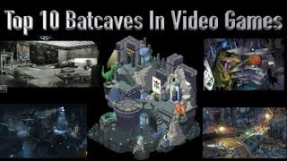 10 Best Batcaves In Video Games