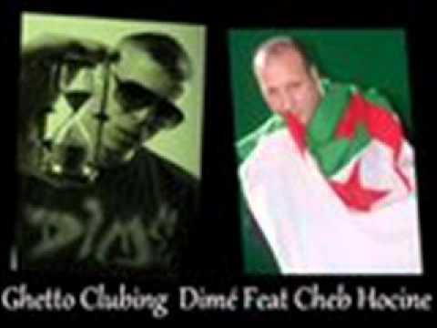 Dimé Feat Cheb Hocine