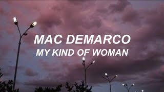 mac demarco // my kind of woman (LYRICS)