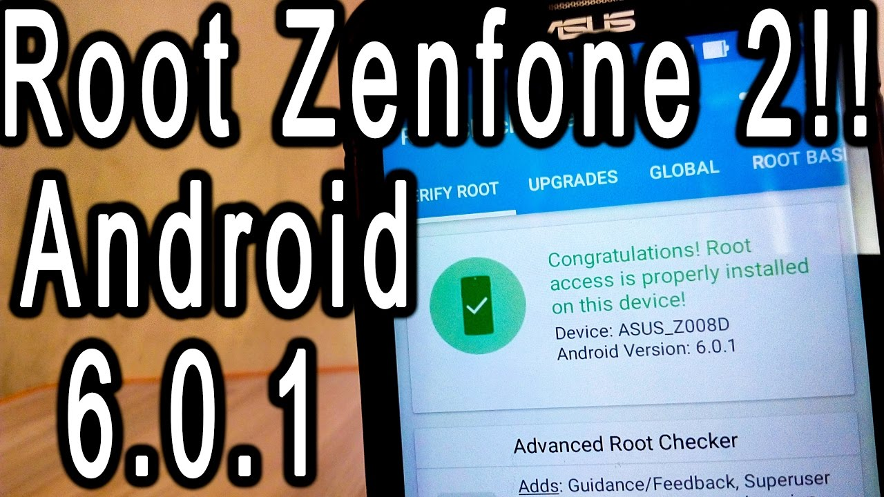 How to root Asus Zenfone 2   Marshmallow (ZE550ml/ZE551ml)