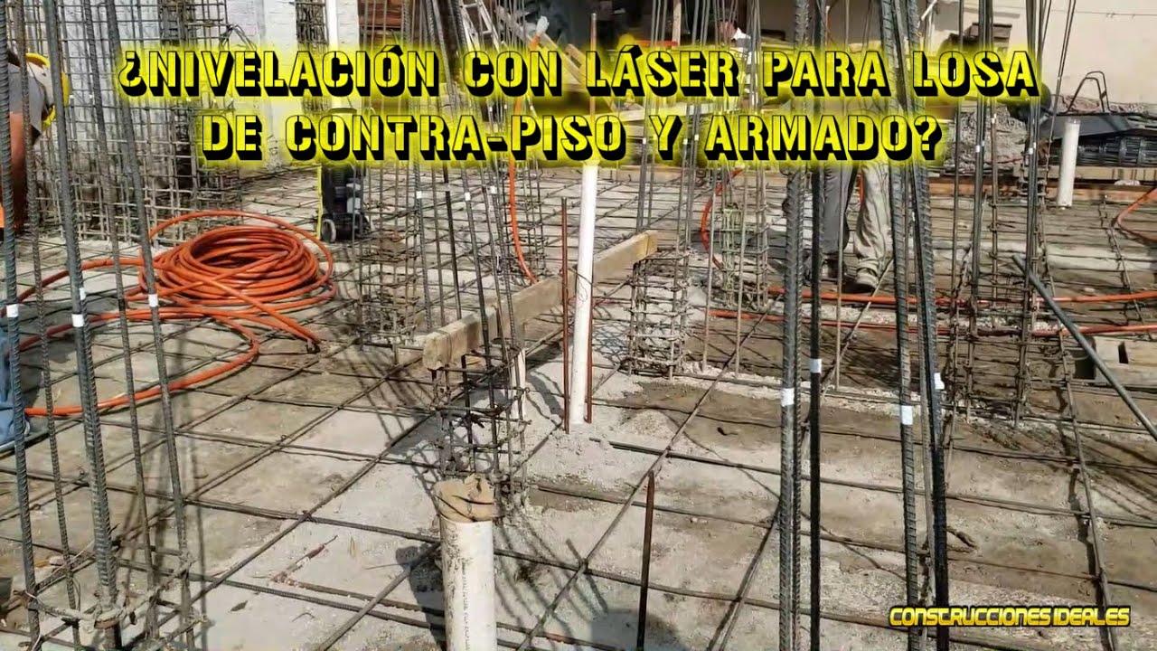 ¿Nivelación con láser para losa de contra-piso y armado? | CONSTRUCCIONES IDEALES