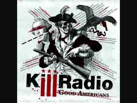 Killradio- Good Americans