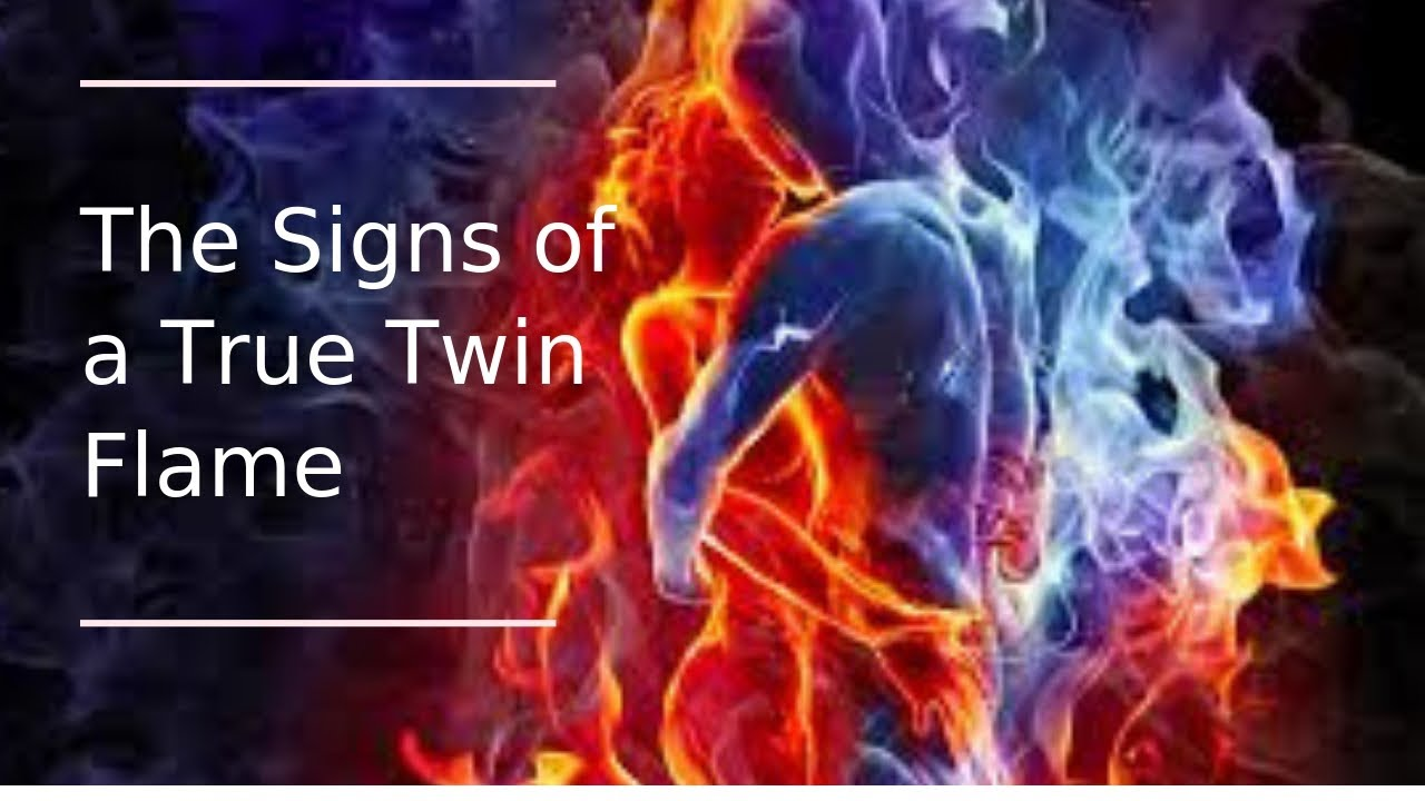 THE SIGNS OF A TRUE TWIN FLAME