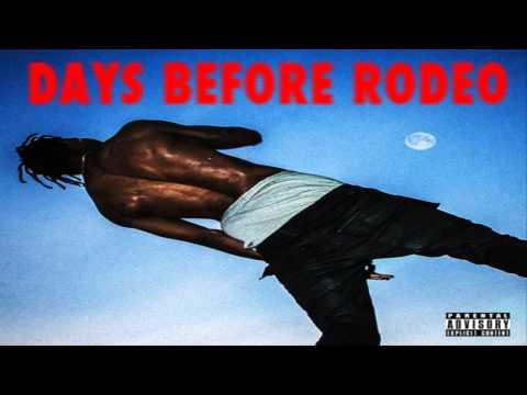Travi$ Scott - Days Before Rodeo