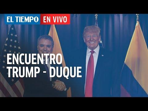 Vea en directo el encuentro entre Donald Trump e Iván Duque | EL TIEMPO