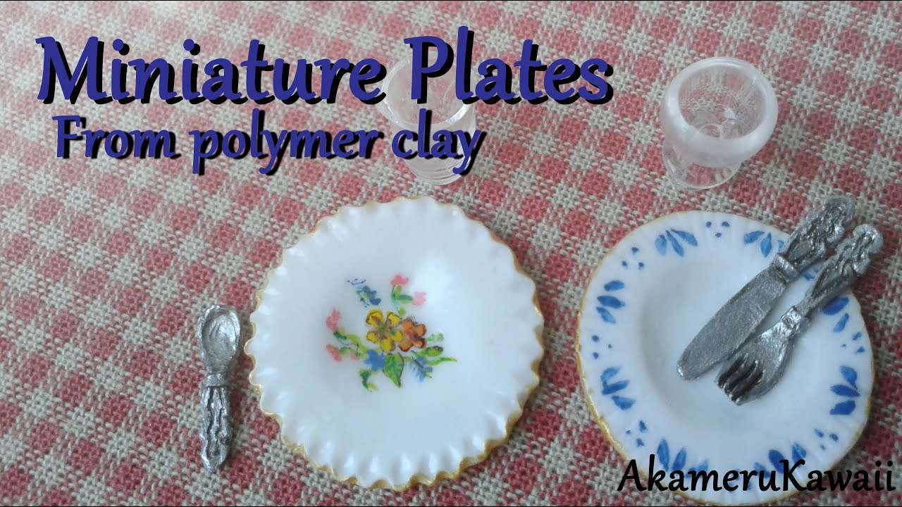miniature plates tutorial - polymer clay dollhouse miniature - youtube