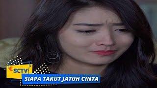 Highlight Siapa Takut Jatuh Cinta - Episode 214