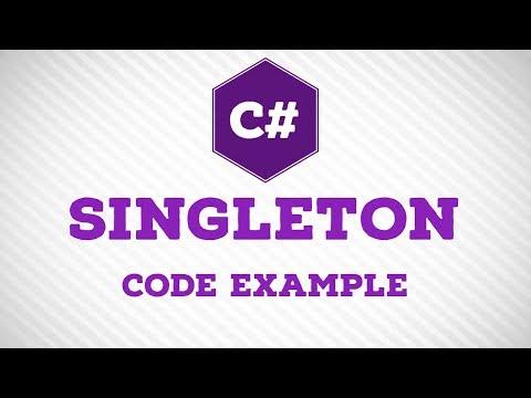 C# Singleton Code Example