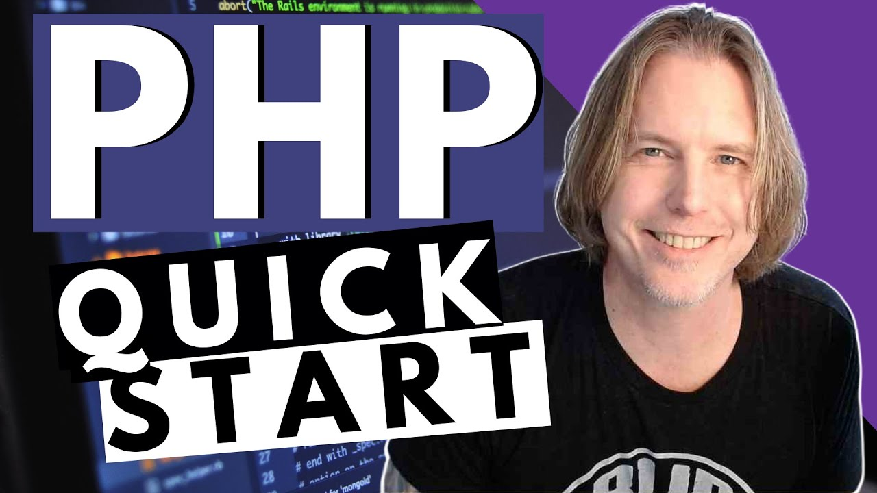 PHP Quick Intro, Review and Start
