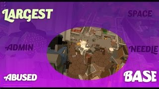 UNTURNED BASE RAID  - BIGGEST ABUSED SPACE NEEDLE BASE!