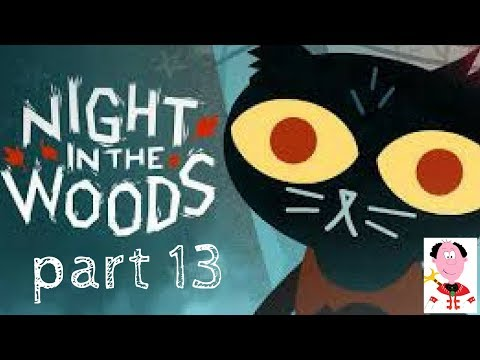 Being a Douche 🐱 E13 🐱 Night in the Woods    ( commentary indie games review walkthrough)