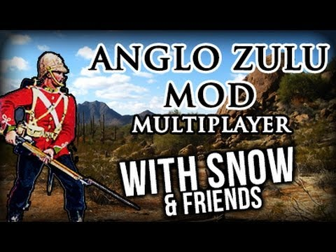 Mount&Blade: Anglo Zulu w/ snowhood42o & friends.