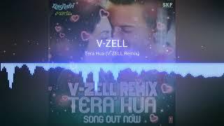 Tera Hua Remix | V-ZELL | Loveyatri | Aayush Sharma | Warina Hussain | Atif Aslam |