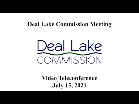 Deal Lake Commission Meeting - July 15, 2021