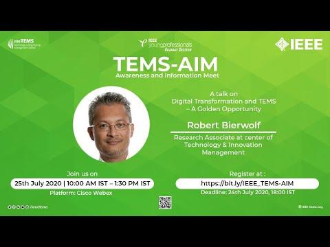 Digital Transformation & IEEE TEMS - An Open Opportunity : Robert Bierwolf