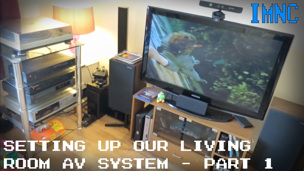 setting up our living room entertainment system part 1