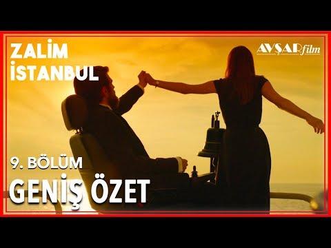 Zalim İstanbul 9. Bölüm Geniş Özet