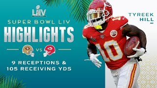 Every Tyreek Hill Reception vs. 49ers | Super Bowl LIV Highlights