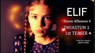 ELİF   4 SEZON/SEASON 4   ZWIASTUN 1 / TEASER 1