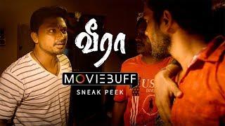Veera - Moviebuff Sneak Peek   Krishna Kulasekaran, Aishwarya Menon - Directed by Rajaraman