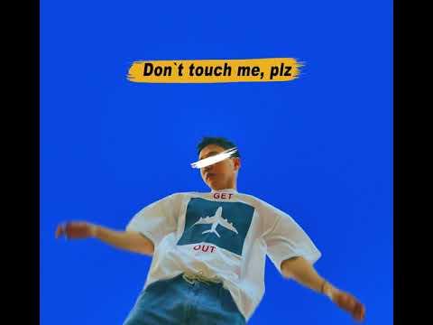 Chan - Don't touch me, plz (Prod.공기남) [Official Ver.]