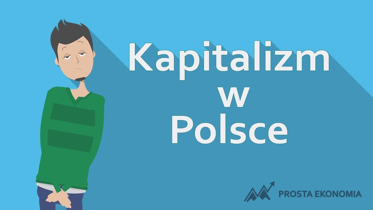 Kapitalizm w Polsce   Socjalizm vs kapitalizm