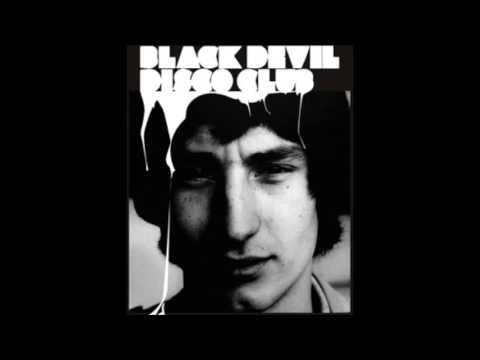Black Devil Disco Club - The Devil In Us