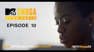 MTV Shuga: Down South (S2) - Episode 10 thumbnail
