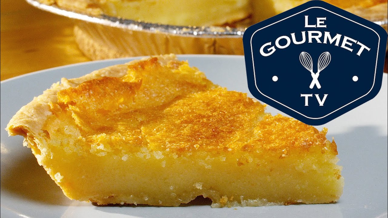 Chess Pie Recipe Video Old Fashioned Buttermilk Chess Pie - Recipe - LeGourmetTV