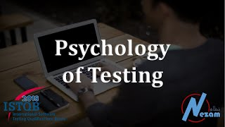 1.5 The Psychology of Testing | ISTQB FL 2018