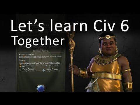 Let's learn CIV 6 together - Part 4  (Civilization VI)