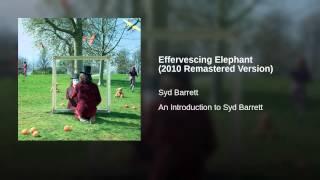 Effervescing Elephant (2010 Remastered Version)