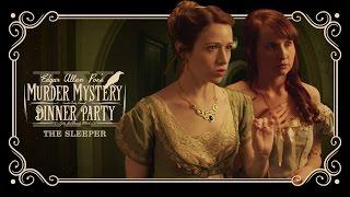 Edgar Allan Poe's Murder Mystery Dinner Party Ch. 9: The Sleeper