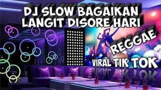 DJ SLOW BAGAIKAN LANGIT DI SORE HARI REGGAE REMIX TERBARU 2020