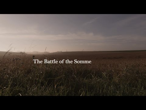 The Battle of the Somme | 100 years on