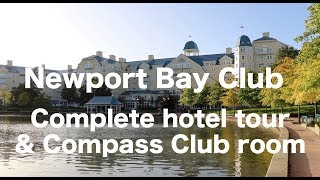 Newport Bay Hotel and Compass club at Disneyland Paris - COMPLETE tour