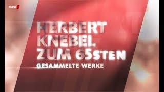 Herbert Knebel zum 65sten: Gesammelte Werke