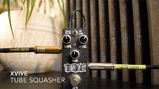 XVIVE | Tube Squasher Overdrive/Booster Pedal Demo