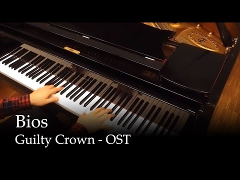 Bios - Guilty Crown Soundtrack [Piano]