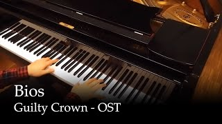 Bios - Guilty Crown Soundtrack [Piano]