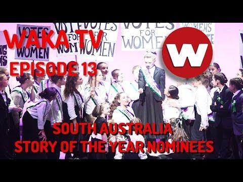 Waka TV | Episode 13 | South Australia Story of The Year Nominees | WAKAKIRRI 2016