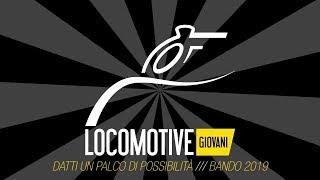 Locomotive Giovani - Bando 2019